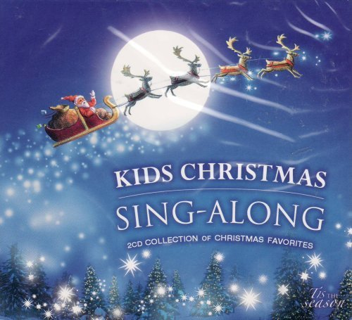 Kids Christmas Sing-along, A Collection Of Christmas Favorite Songs 2 Cd Set by Various Artists