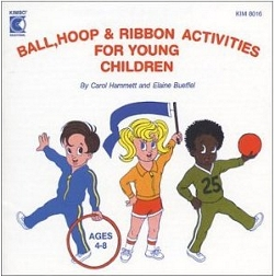 Ball, Hoop & Ribbon Activities For Young Children by Kimbo Educational
