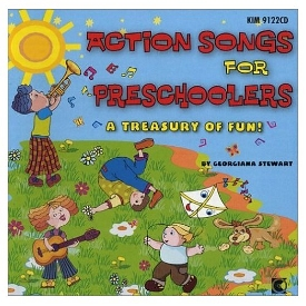 Action Songs For Preschoolers - A Treasury Of Fun! by Georgiana Stewart