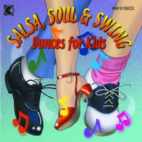 Salsa Soul And Swing Dances For Kids by Kimbo Educational