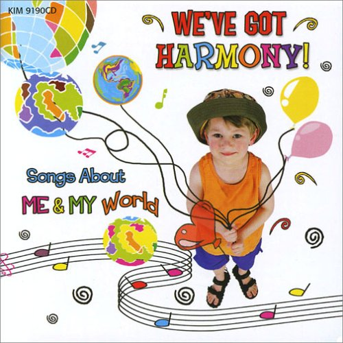 We've Got Harmony - Songs About Me And My World by Kimbo Educational