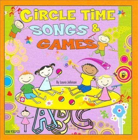 Circle Time Songs And Games Cd By Laura Johnson by Kimbo Educational