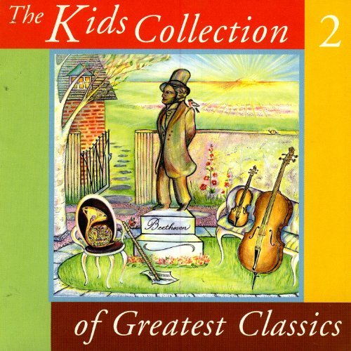 Kids Collection Of Greatest Classics Volume 2 by Various Artists