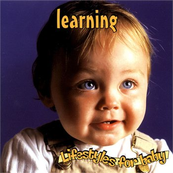 Lifestyles For Baby Series: Learning by Various Artists