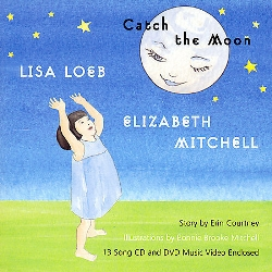 Catch The Moon Cd + Dvd Set by Lisa Loeb, Elizabeth Mitchell