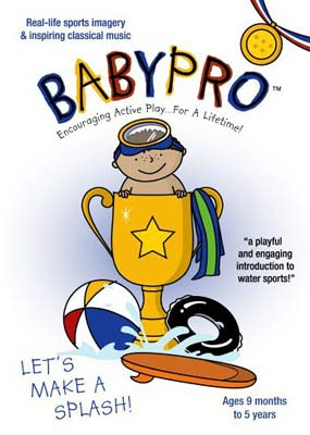 Baby Pro: Let's Make A Splash by Babypro