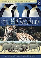 Our World, Their World - Animals From Every Corner Of The Globe 3 Dvd Set Various