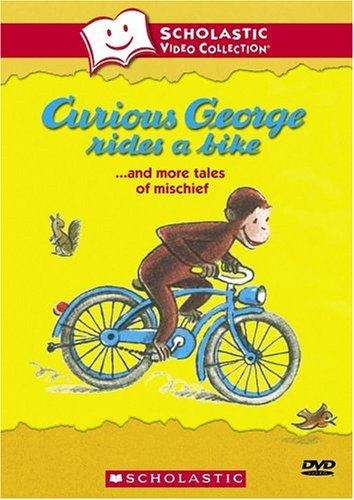Curious George Rides A Bike And More Tales Of Mischief by Scholastic Video Collection