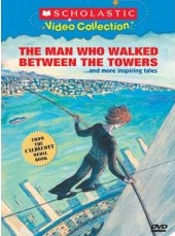 The Man Who Walked Between The Towers And More Inspiring Tales - Narrated Version,  Scholastic Video Collection by Various