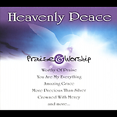 Heavenly Peace - Praise & Worship Songs by Various Artists