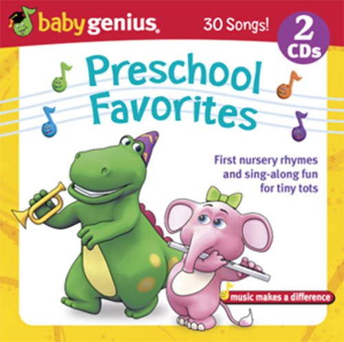 Preschool Favorite Songs - First Nursery Rhymes And Sing Along Fun For Tiny Tots 2 Cd Set by Baby Genius