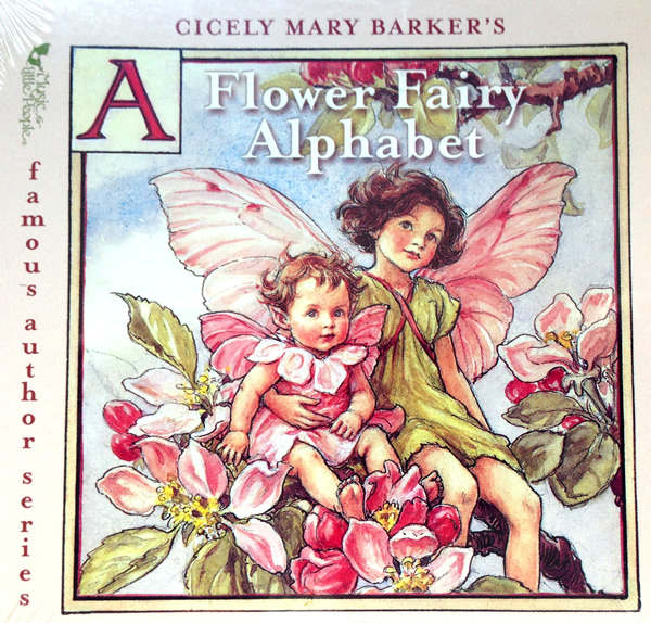 A Flower Fairy Alphabet by Cicely Mary Barker