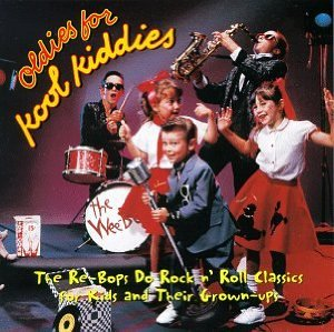 Oldies For Kool Kiddies by Re-bops