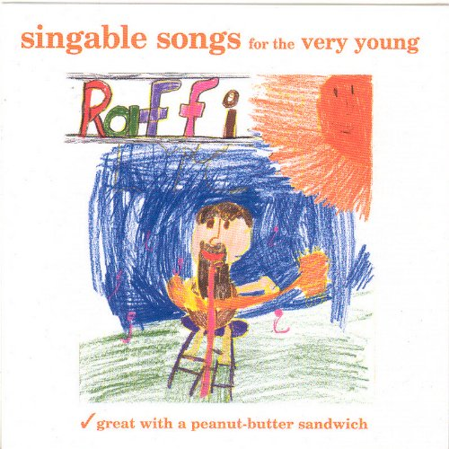 Singable Songs For The Very Young (lyrics Included)- Great With A Peanut Butter Sandwich by Raffi
