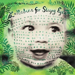 Lullabies For Sleepy Eyes Susie Tallman
