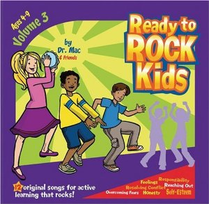 Ready To Rock Kids Volume 3: Music Cd by Dr. Mac & Friends