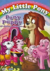 My Little Pony - Pony Puppy Plus 3 Other Stories My Little Pony