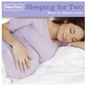 Sleeping For Two: Music For Mothers-to-be by Various Artists