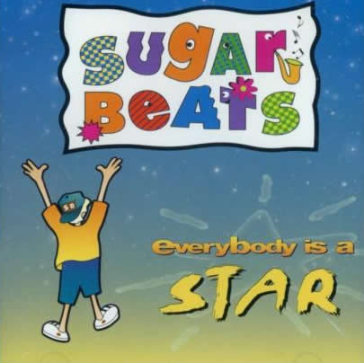 Everybody Is A Star - Fresh And Funky Retro Pop Songs For Parents & Kids by Sugar Beats