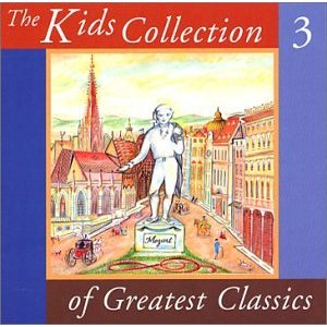 Kids Collection Of Greatest Classics Volume 3 CD