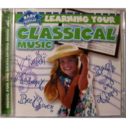 Learning Your Classical Music Cd by Baby Scholar