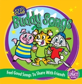 Buddy Songs - Feel Good Music To Share With Friends by Kids Club Singers