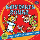Kids Dance Songs - Music To Get Those Little Toes Tapping! by Kids Club Singers
