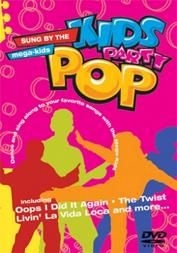 Kids Party Pop Dance And Sing Along by The Mega Kids