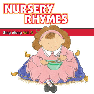 Nursery Rhymes Sing Along Vol 3 Cd