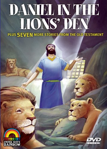 Daniel In The Lion's Den Plus 7 More Stories From The Old Testament by Under God's Rainbow