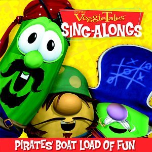 Veggietales Sing-alongs - Pirates' Boat Load Of Fun by Veggie Tales