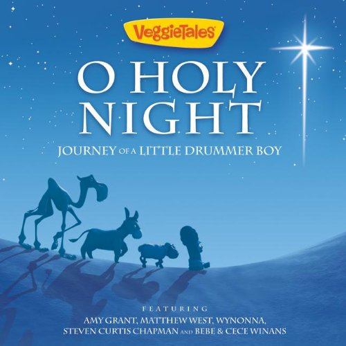Veggietales O Holy Night Journey Of A Little Drummer Boy by Veggie Tales