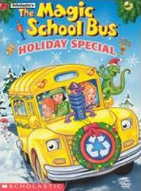 The Magic School Bus - Holiday Special by Magic School Bus