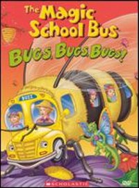 The Magic School Bus - Bugs, Bugs, Bugs Magic School Bus